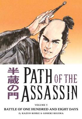 Path Of The Assassin Volume 5: Battle Of One Hundred And Eight Days (Paperback)
