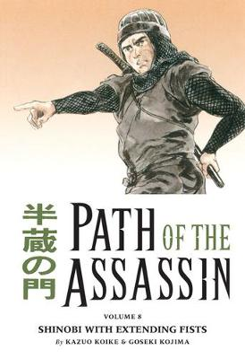 Path Of The Assassin Volume 8: Shinobi With Extending Fists (Paperback)