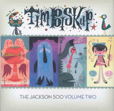 Tim Biskup's Jackson 500 Volume 2 (Hardback)