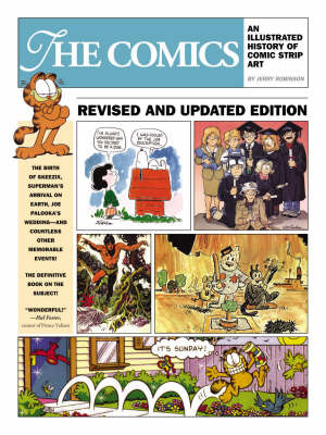 The Comics: An Illustrated History of Comic Strip Art (Paperback)