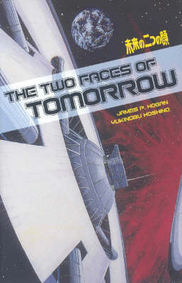 Two Faces Of Tomorrow (Paperback)