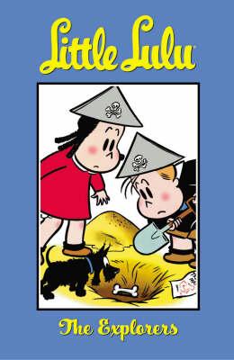 Little Lulu: Explorers v. 15 (Paperback)
