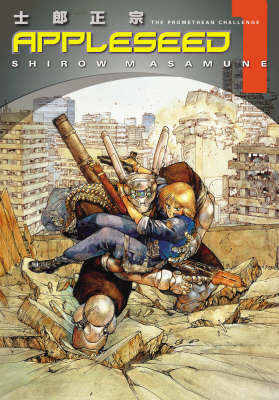 Appleseed: Promethean Challenge Book 1 (Paperback)