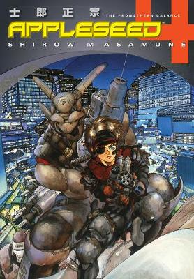 Appleseed Book 4: The Promethean Balance (3rd Ed.) (Paperback)