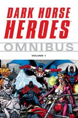 Dark Horse Heroes Omnibus Volume 1 (Paperback)