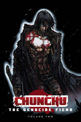 Chunchu: The Genocide Fiend Volume 2 (Paperback)