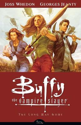Buffy the Vampire Slayer: Buffy Season Eight Volume 1: The Long Way Home Long Way Home Season 8, Volume 1 (Paperback)