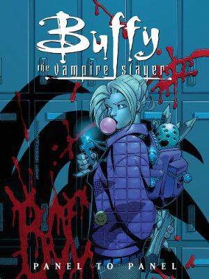 Buffy The Vampire Slayer: Panel To Panel (Paperback)