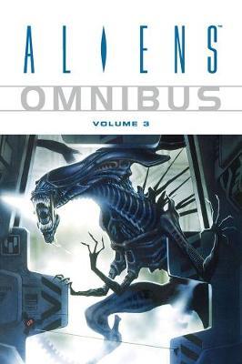 Aliens Omnibus Volume 3 (Paperback)