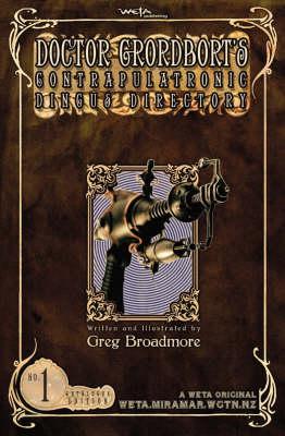 Doctor Grordbort's Contrapulatronic Dingus Directory (Hardback)
