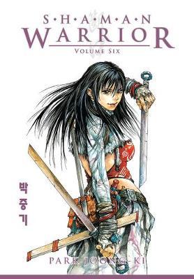 Shaman Warrior Volume 6 (Paperback)