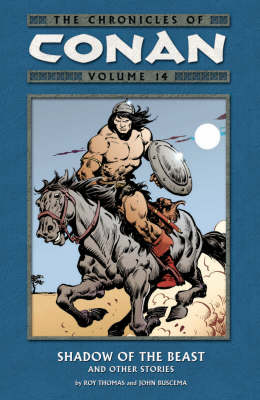 The Chronicles of Conan: Shadow of the Beast and Other Stories Volume 14 (Paperback)