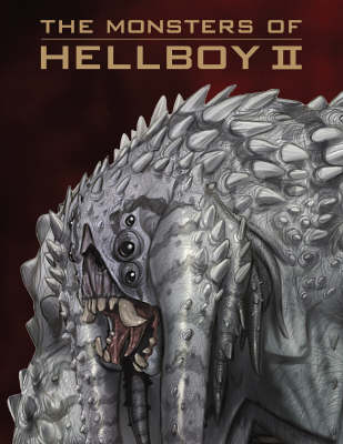 The Monsters of Hellboy II (Paperback)