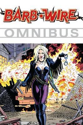 Barb Wire Omnibus Volume 1 (Paperback)