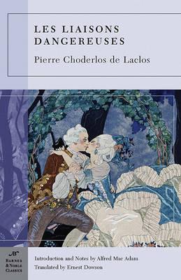 Les Liaisons Dangereuses (Barnes & Noble Classics Series) (Paperback)