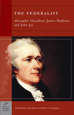 The Federalist (Barnes & Noble Classics Series) (Paperback)