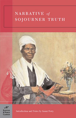 Narrative of Sojourner Truth (Barnes & Noble Classics Series) (Paperback)