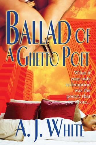 Ballad of a Ghetto Poet: A Novel (Paperback)
