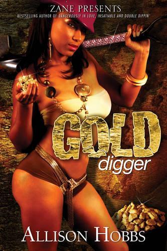 Gold Digger: A Novel (Paperback)