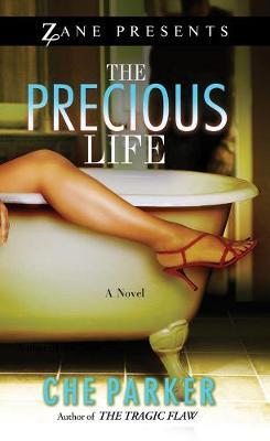 The Precious Life: A Novel (Paperback)