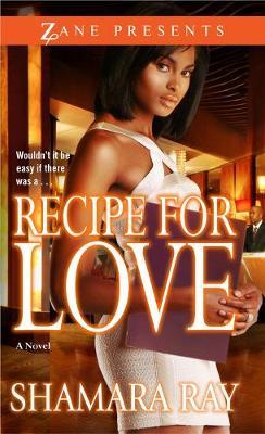 Recipe For Love: A Novel (Paperback)