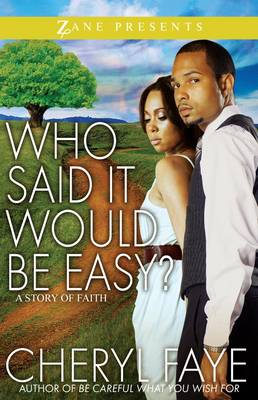 Who Said It Would Be Easy?: A Story of Faith (Paperback)