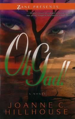Oh, Gad!: A Novel (Paperback)