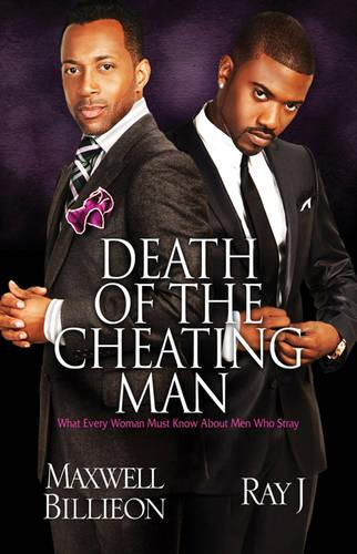 Death Of The Cheating Man: What Every Woman Must Know About Men Who Stray (Paperback)