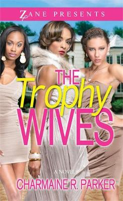 The Trophy Wives: A Novel (Paperback)