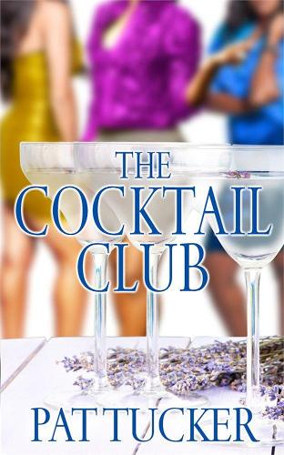 The Cocktail Club: A Novel (Paperback)