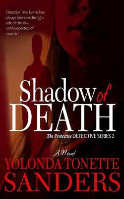 Shadow Of Death: The Protective Detective Series (Paperback)
