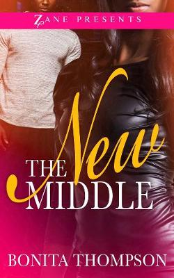 The New Middle (Paperback)