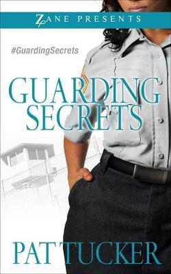 Guarding Secrets: A Novel (Paperback)
