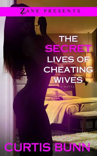 The Secret Lives Of Cheating Wives: A Novel (Paperback)