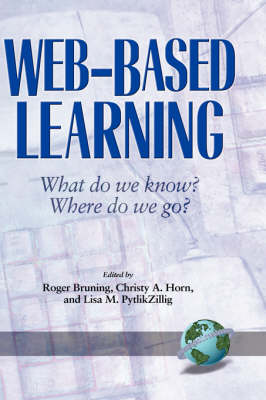 Web-Based Learning: What Do We Know? Where Do We Go? (Hardback)