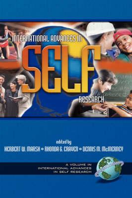 International Advances in Self Research - Advances in Self-Concept Research (Hardback)