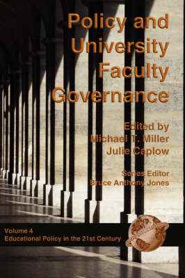 Policy and University Faculty Governance - Education Policy in the 21st Century (Paperback)
