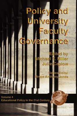 Policy and University Faculty Governance - Education Policy in the 21st Century (Hardback)