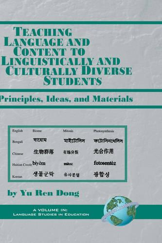 Teaching Language and Content to Linguistically and Culturally Diverse Students: Principles, Ideas, and Materials (Hardback)