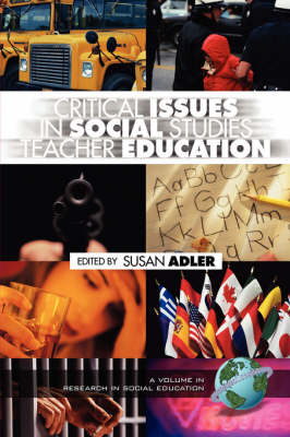 Critical Issues in Social Studies Teacher Education - Research in Social Education (Paperback)