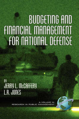 Budgeting and Financial Management for National Defense - Research in Public Management Series (Hardback)