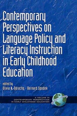 Contemporary Perspectives on Language Policy and Literacy Instruction in Early Childhood Education - Contemporary Influences in Early Childhood Education (Hardback)