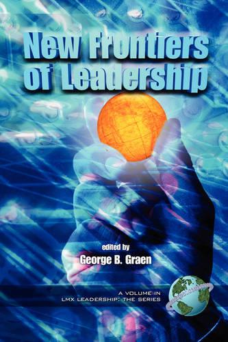 New Frontiers of Leadership - LMX Leadership: The Series (Paperback)