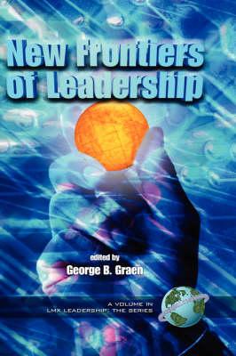 New Frontiers of Leadership - LMX Leadership: The Series (Hardback)