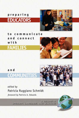 Preparing Educators to Communicate and Connect with Families and Communities - Literacy, Language & Learning (Paperback)