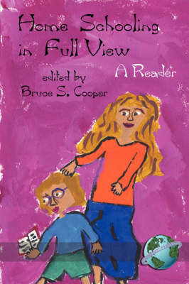 Homeschooling: In Full View - A Reader (Paperback)