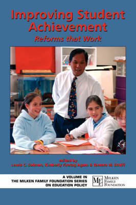Improving Student Achievement: Reforms That Work - Milken Family Foundation Series on Education Policy (Paperback)