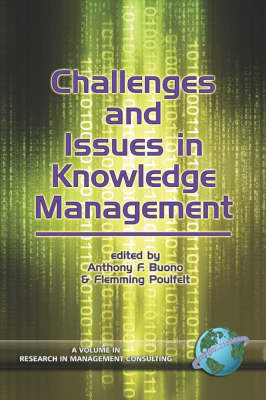 Challenges and Issues in Knowledge Management - Research in Management Consulting (Paperback)