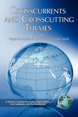 Crosscurrents And Crosscutting Themes (Paperback)