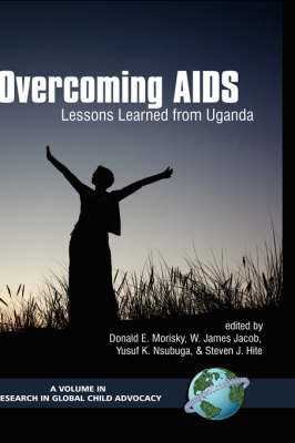 Overcoming Aids: Lessons Learned From Uganda (Hardback)
